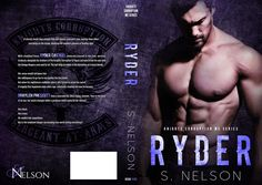 Ryder (Knights Corruption MC #5) by S. Nelson Publication date: June 9th 2017 Genres: Contemporary Romance If secrets fester long enough they will devour a person's soul, leaving them black and dyi…