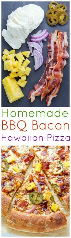 BBQ Bacon Hawaiian Pizza - the best pizza we've had all year!