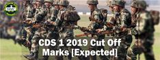 Major Kalshi Classes, aspirants can find the previous year CDS 1 2018 Qualifying Marks in contrast with this years expected Cut Off marks of CDS 1 2019 written exam. Air Force Academy, Indian Air Force, Exam Papers, Medical Examination, Naval Academy, Training Academy, Military Academy, Indian Army, Public Service