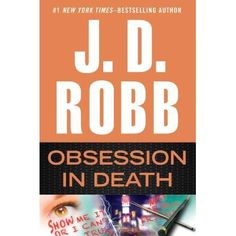 Obsession in Death (In Death #40), Read 2/11/15
