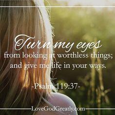 lovegodgreatlyofficial #LoveGodGreatly #Psalm119 Week 2- Wednesday Read: Psalm 119:36-40