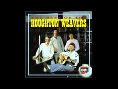 Will Ye Go Lassie Go - The Houghton Weavers