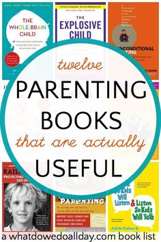Useful parenting books. You will actually want to read these. Great information and helpful.