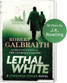 Finished - Lethal White (Cormoran Strike Series by Robert Galbraith Books To Read, My Books, Best Mysteries, Books 2018, Series 4, Bestselling Author, Book Worms, Novels, At Least