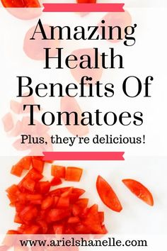 Health Benefits Of Tomatoes - Ariel Shanelle Healthy Living Tips, Healthy Habits, Healthy Recipes, Health And Wellness, Health Tips, Health Fitness, Health Benefits Of Tomatoes, Natural Health Remedies