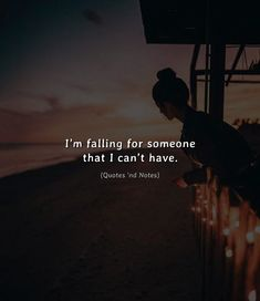 Im falling for someone that I cant have. via (http://ift.tt/2GPib58)