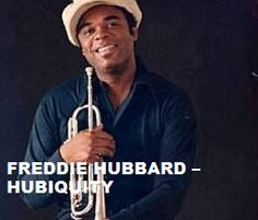"""TODAY (December 29, 6 years ago) Freddie Hubbard , """"one of the great jazz trumpeters of all time"""" passed away. He is remembered. To watch his 'VIDEO PORTRAIT'  'Freddie Hubbard - Hubiquity' in a large format, to hear 'BEST OF  Freddie Hubbard  Tracks' on Spotify go to  >> http://go.rvj.pm/206"""