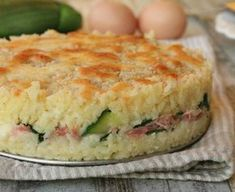 Rice cake with zucchini, ham and fontina cheese Ham Recipes, Appetizer Recipes, Italian Recipes, Cooking Recipes, Healthy Recipes, Popular Italian Food, How To Cook Ham, Antipasto, Love Food