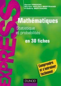 Livre Mathematiques Statistiques Et Probabilites En 30 Fiches Pdf Data Science Ebook Biotechnology