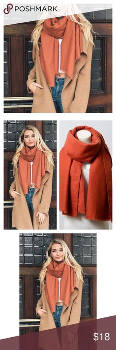 """New Arrival- Solid Blanket Scarf This listing is for a super soft and comfortable blanket scarf in a gorgeous rust color. Frayed edges. 35% Viscose, 65% Polyester. Dimensions: 70"""" X 27"""". Feel warm and cozy in these whilst looking super chic. Grab your skinny jeans and a light sweater for a killer look. Price is firm unless bundled. Available in black, rust, mocha, mustard, and burgundy. Please ask to be tagged to the other colors. Thank you 💕 Accessories Scarves & Wraps"""