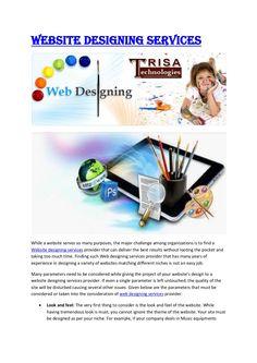 website-designing-services-21895523 by santoshtrisa via Slideshare