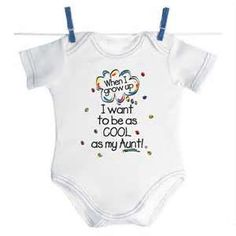 funny onesies from aunt. Why did I see this before Abby was born!?!??