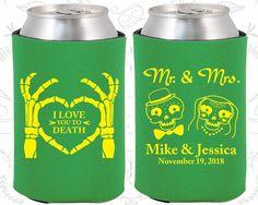 I Love you to Death, Sugar Skull Wedding, Day of the Dead Wedding, Candy Skull Wedding Favors, Dia De Los Muertos Koozies  (206)