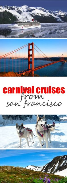 Carnival Cruises from San Francisco. Family-friendly cruise to Alaska leaving from SF.