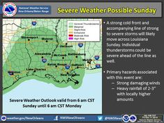 Severe weather, including strong thunderstorms accompanied by 2 to 3 inches of rain and a possible tornado, is expected to sweep through southeastern Louisiana, includingNew Orleans, Baton Rouge and the north shore, on Sunday (Dec. 13), according to the Slidell...