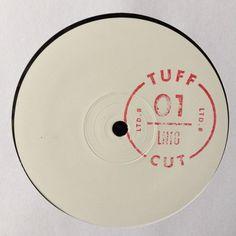 """Late Nite Tuff Guy – Tuff Cut 01 12"""" Tuff Cut – TUFF 001"""