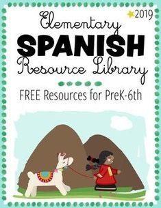 2019 FREE ELEMENTARY SPANISH Resource Library