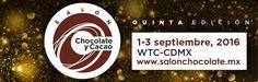 Salón del Chocolate y Cacao #CDMX | Curiosidades Gastronómicas