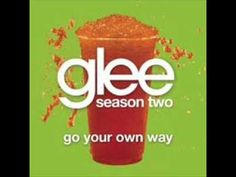 Glee: Go your own way
