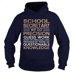 SCHOOL SECRETARY - WE DO PRECISION - #mens shirts #linen shirts. PURCHASE NOW => https://www.sunfrog.com/LifeStyle/SCHOOL-SECRETARY--WE-DO-PRECISION-Navy-Blue-Hoodie.html?60505