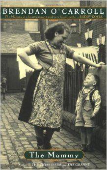 The Mammy: Brendan O'Carroll: 9780452281035: Amazon.com: Books