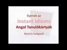 Instant Idioms Angol Tanukókártyák [AngolNyelvTanitas.hu] English Language, Cards Against Humanity, Education, School, Youtube, English, English People, Onderwijs, Learning
