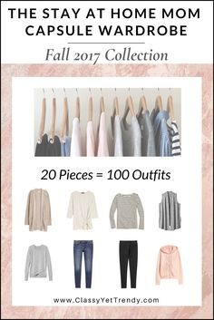 The Stay At Home Mom Capsule Wardrobe: Fall 2017 Collection Maximize your closet, get dressed quickly and get 100 outfits from only 20 clothes and shoes! IS YOUR CLOSET FULL OF CLOTHES, BUT YOU HAVE NOTHING TO WEAR? YOU NEED… THE STAY AT HOME MOM CAPSULE WARDROBE E-BOOK: FALL 2017COLLECTION! AComplete Capsule Wardrobe Guide,…
