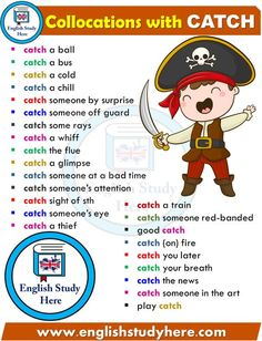 Collocations List in English CATCH – English Study Here – Grammar English Speaking Skills, Advanced English Vocabulary, English Writing Skills, Learn English Grammar, English Verbs, English Vocabulary Words, Learn English Words, English Phrases, English Language Learning