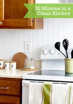 Use our to the minute guide to get a sparkling kitchen in just 30 minutes.