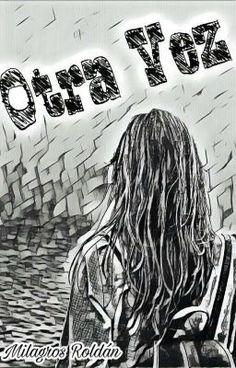 Por ti respiro otra vez. #novelajuvenil # Novela Juvenil # amreading # books # wattpad