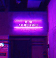 To me you are perfect neon sign Violet Aesthetic, Dark Purple Aesthetic, Lavender Aesthetic, Aesthetic Colors, Aesthetic Pictures, 90s Aesthetic, Aesthetic Design, Neon Purple, Purple Walls