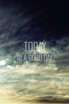 Today Is A Good Day - Art Print