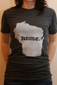 The #Wisconsin Home T. Super soft, and a portion of profits are donated to multiple sclerosis research.(http://www.thehomet.com/wisconsin-home-t-shirt)