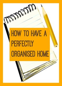 Are you looking to create a perfectly organised home? Here is how to do it....
