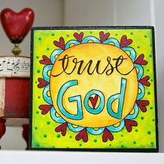 TRUST GOD  Art Block  Christian  Inspirational  by karladornacher