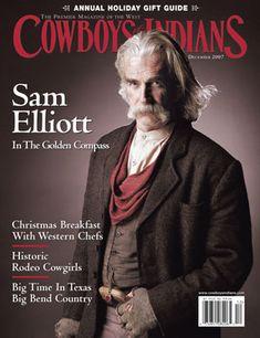 sam elliot pictures | Cowboys and Indians magazine - December 2007