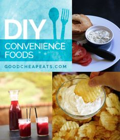 31 Days of DIY Convenience Foods | Good Cheap Eats - make it yourself to increase the nutrition and save money.