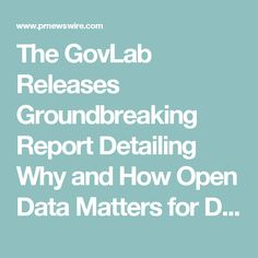 The GovLab Releases Groundbreaking Report Detailing Why and How Open Data Matters for Developing Economies