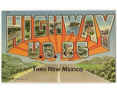 Greetings from U.S. Highway 85 thru New Mexico vintage linen postcard by Postcardigans