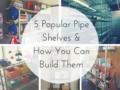 5 Popular Pipe Shelves and How To Build Them