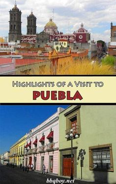 7 things to See and Do in surprising Puebla