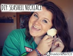 Easy DIY for Seashell Necklaces!
