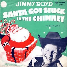 Santa Got Stuck in the Chimney - Jimmy Boyd by Al Q    Via Flickr: 78 picture sleeve