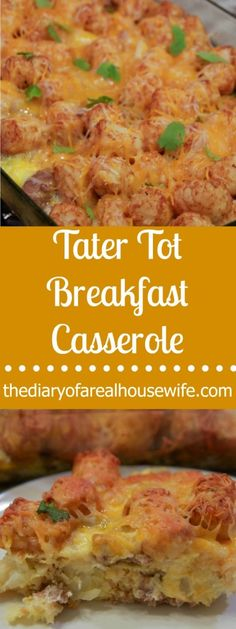 Tater Tot Breakfast Casserole. This is such a good breakfast casserole. I love it! We actually had it for dinner =)