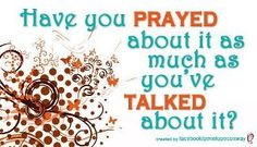 Don't just talk . . . PRAY