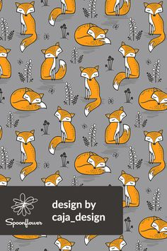 Dreamy Fox on Grey by caja_design - Hand illustrated foxes on a gray background on fabric, wallpaper, and gift wrap.  Adorable orange foxes and plats in a whimsical style.  #illustration #design #fabric #wallpaper #gift #surfacedesign #sewing