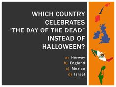 """Halloween Trivia: Mexico celebrates """"The day of the dead""""! Halloween Trivia, Halloween Facts, October Calendar, Lunch Time, Day Of The Dead, Mexico, Culture, Celebrities, Art"""