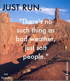 There's no such thing as bad weather, just soft people. Just run. Running In The Rain, People Running, Winter Running, Running Man, Fitness Motivation, Running Motivation, Get Healthy, Healthy Life, Healthy Living