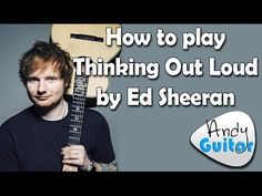 How to play Thinking Out Loud by Ed Sheeran Guitar Lesson - YouTube