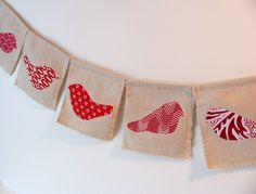 Red Birds Handmade Fabric Bunting Prayer Flags by lindybythesea, $15.00  Something like this would be cute hung from the mantle for Christmas.